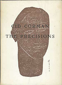Cid Corman, The Precisions