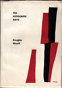 Douglas Woolf, The Hypocritic Days