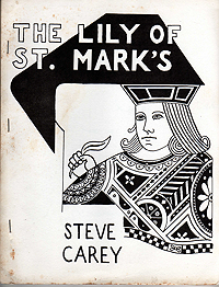 Steve Carey, The Lily of St Mark's