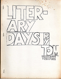 Tom Veitch, Literary Days