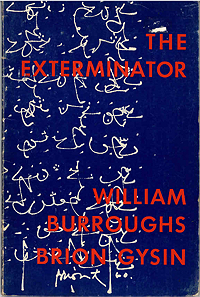 William S. Burroughs, The Exterminator, Auerhahn Press, 1967, front cover