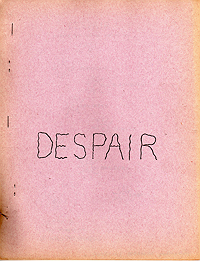 Ed Sanders, Despair: Poems to Come Down By