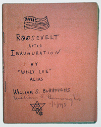 William S. Burroughs, Roosevelt after Inauguration, Fuck You Press, 1964