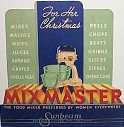 the nasty old Mixmaster