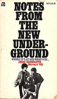 Notes from the New Underground