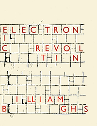 William S. Burroughs, Electronic Revolution