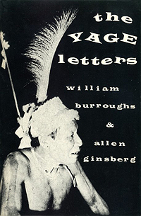 William S. Burroughs, Yage Letters, San Francisco, City Lights, 1963