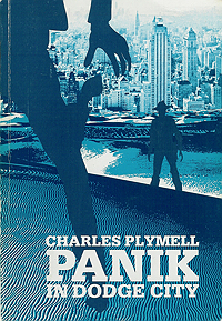 Charles Plymell, Panik in Dodge City, translated by Carl Weissner