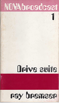 Ray Bremser, Drive Suite (front)