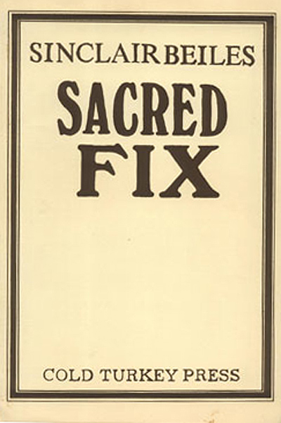 Sinclair Beiles, Sacred Fix